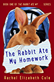 The Rabbit Ate My Homework (The Rabbit Ate My... Book 1) (English Edition)