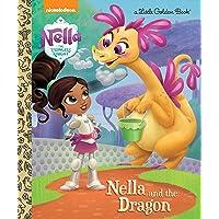 Nella and the Dragon (Nella the Princess Knight) (Little Gol…