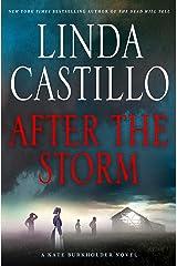 After the Storm: A Kate Burkholder Novel Kindle Edition