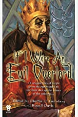 If I Were An Evil Overlord Kindle Edition