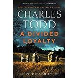 A Divided Loyalty: A Novel (Inspector Ian Rutledge Mysteries Book 22)