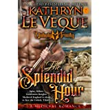 The Splendid Hour: The Executioner Knights Book 7