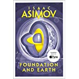 Foundation and Earth: The greatest science fiction series of all time, now a major series from Apple TV+: Book 2