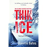 Thin Ice: A chilling and atmospheric crime thriller full of twists (Gunnhildur Mystery Book 5)