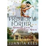 Promise Me Forever (Bindarra Creek A Town Reborn Book 8)