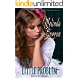 His Little Problem (Rakes of Mayfair Book 3)