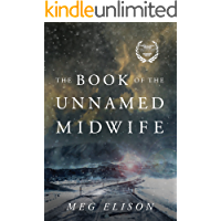 The Book of the Unnamed Midwife (The Road to Nowhere 1) (Eng…
