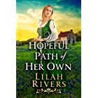 A Hopeful Path Of Her Own: An Inspirational Historical Romance Book