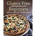 Gluten Free Cookbook for Beginners: Gluten-Free Cookbook for Beginners