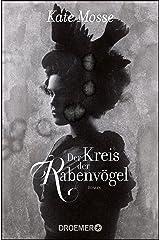 Der Kreis der Rabenvögel: Roman (German Edition) Kindle Edition