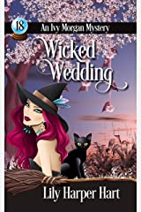 Wicked Wedding (An Ivy Morgan Mystery Book 18) Kindle Edition