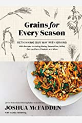 Grains for Every Season: Rethinking Our Way with Grains Kindle Edition