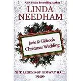 The Legend of Nimway Hall: 1940 - Josie & Gideon's Christmas Wedding