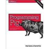 Programming Pig 2e: Dataflow Scripting with Hadoop