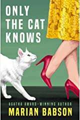 Only the Cat Knows Kindle Edition