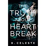 The Truth about Heartbreak (The Truth about Series Book 1)