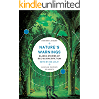 Nature's Warnings: Classic Stories of Eco-Science Fiction (B…