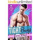 Tight Buns (Makes My Heart Race Book 4)