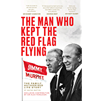 The Man Who Kept The Red Flag Flying: Jimmy Murphy – The Fam…