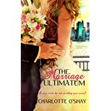 The Marriage Ultimatum (City of Dreams Book 1)