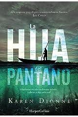La hija del pantano (Suspense / Thriller) (Spanish Edition) Kindle Edition