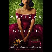 Mexican Gothic: a mesmerising historical Gothic fantasy set…