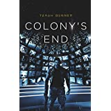 Colony's End (The Elderon Chronicles Book 5)
