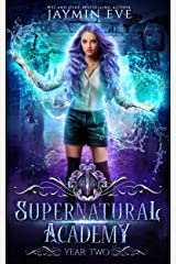 Supernatural Academy: Year Two Kindle Edition