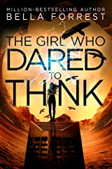 The Girl Who Dared to Think Kindle Edition