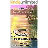 Sunrise at Osprey Cove (The Osprey Cove Lodge Book 3)