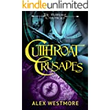 Cutthroat Crusades (The Plundered Chronicles Book 4)