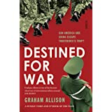 Destined for War: can America and China escape Thucydides' Trap?