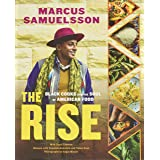 Rise: Black Cooks and the Soul of American Food: A Cookbook