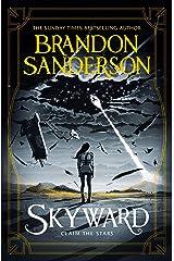 Skyward: The First Skyward Novel Kindle Edition