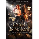 A Touch of Brimstone (Magic of the Damned Book 1)