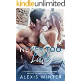 Never Too Late: A Complete Contemporary Romance Second Chance Collection