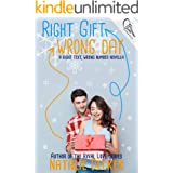Right Gift Wrong Day: A Right Text Wrong Number Novella (Offsides)