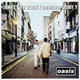 What's The Story Morning Glory – 25th Anniversary [Analog]