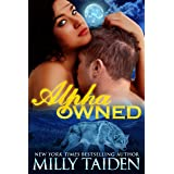 Alpha Owned: BBW Paranormal Shape Shifter Romance