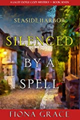 Silenced by a Spell (A Lacey Doyle Cozy Mystery—Book 7) Kindle Edition