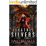 Halo Breaker: Feathers and Fire Book 10