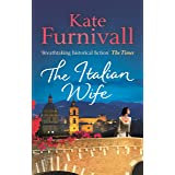 The Italian Wife: a breath-taking and heartbreaking pre-WWII romance set in Italy