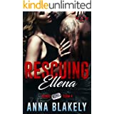 Rescuing Ellena (Special Forces: Operation Alpha) (Bravo Series Book 4)