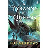 A Tyranny of Queens (Manifold Worlds Book 2)