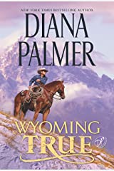 Wyoming True (Wyoming Men Book 10) Kindle Edition