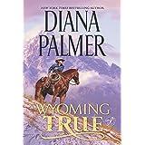 Wyoming True (Wyoming Men Book 10)
