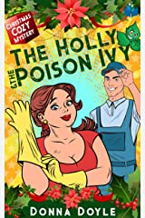 The Holly and the Poison Ivy: A Double Helping Christmas Cozy Mystery Kindle Edition