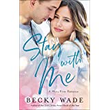 Stay with Me (Misty River Romance, A Book #1) (English Edition)