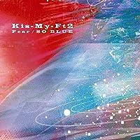 Fear / SO BLUE(CD+DVD)(通常盤)