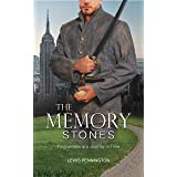 The Memory Stones: Forgiveness is a Journey in Time